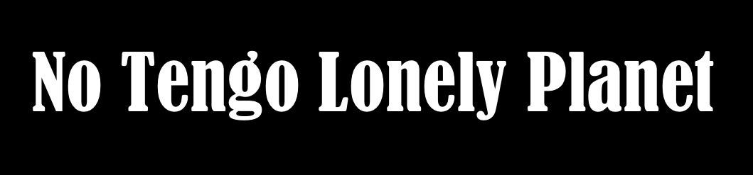 No Tengo Lonely Planet